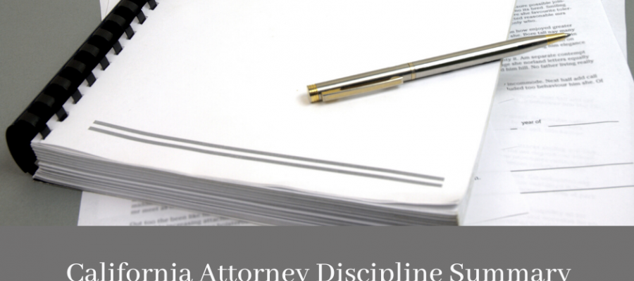 California attorney discipline summary 2019